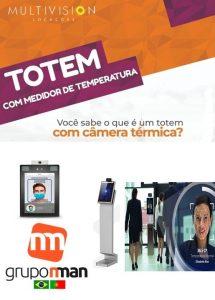 Totem Medidor de Temperatura corporal no Paraná Curitiba| Solicite um Orçamento | GRUPO NMAN Multivision Locações